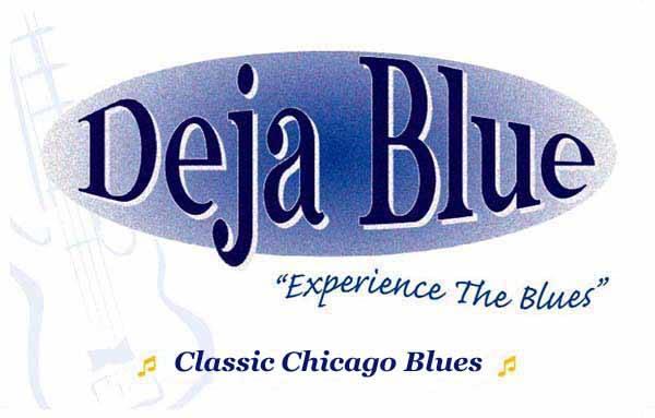 """Deja Blue"" Blues Band"